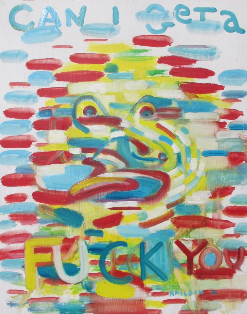 Can I Get a Fuck You,  oil on board, 20 by 16 in. Emilia Kallock 2016
