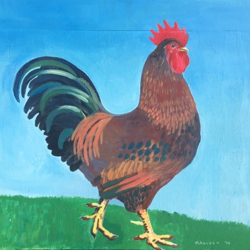 Rooster, acrylic on board, 30 by 30 in. Emilia Kallock, 2018 Sold